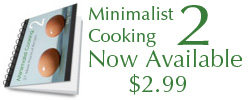 minimalist cooking 2